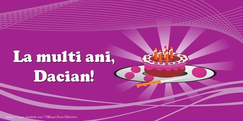 Felicitari de zi de nastere - La multi ani, Dacian! Tort