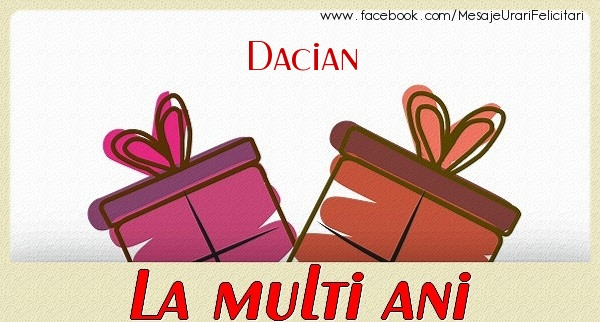 Felicitari de zi de nastere - Dacian La multi ani