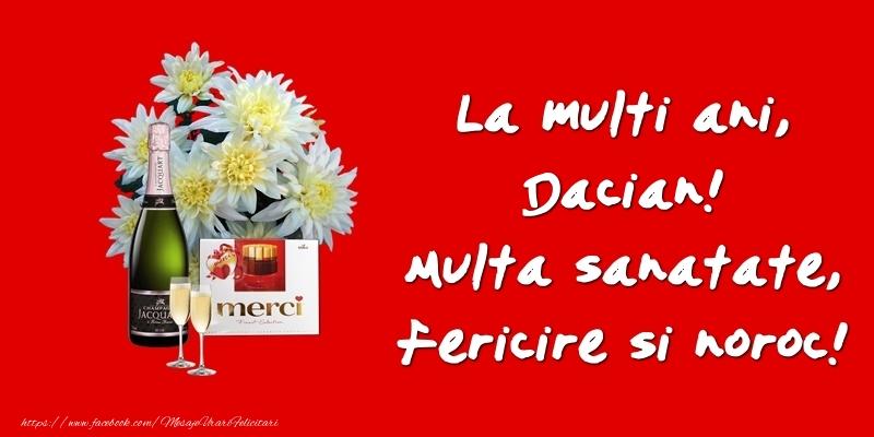 Felicitari de zi de nastere - La multi ani, Dacian! Multa sanatate, fericire si noroc!