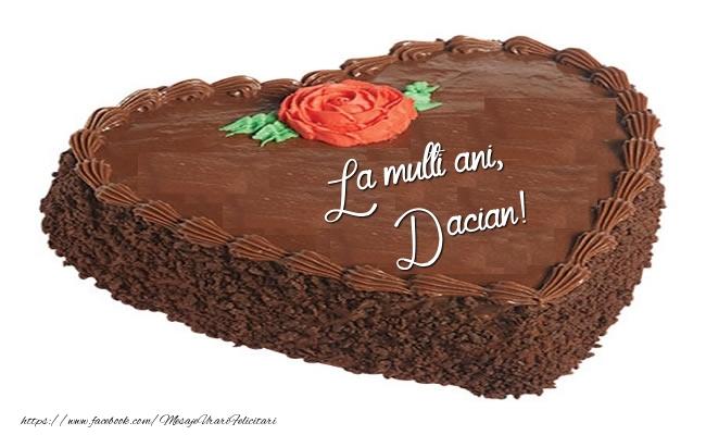 Felicitari de zi de nastere - Tort La multi ani, Dacian!