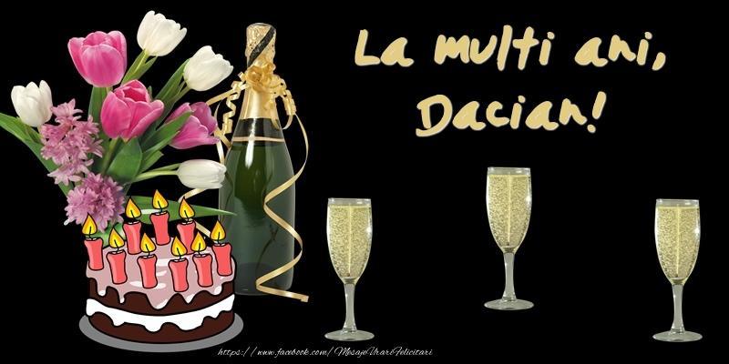 Felicitari de zi de nastere - Felicitare cu tort, flori si sampanie: La multi ani, Dacian!