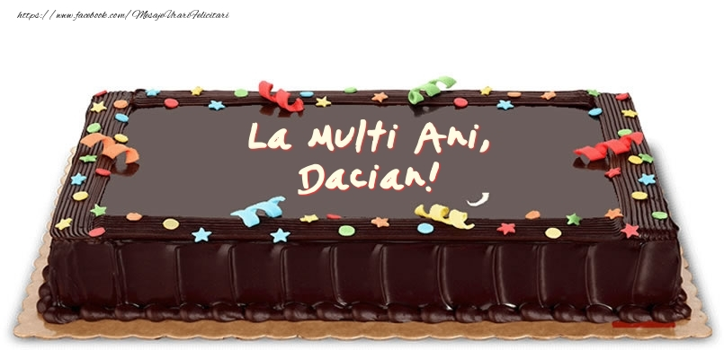 Felicitari de zi de nastere - Tort de zi de nastere pentru Dacian!