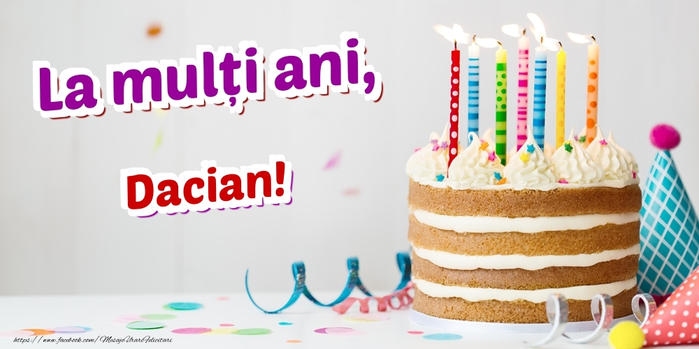 Felicitari de zi de nastere - La mulți ani, Dacian