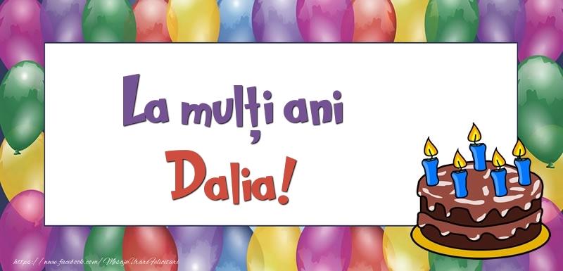 Felicitari de zi de nastere - La mulți ani, Dalia!