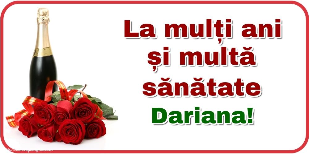Felicitari de zi de nastere - La mulți ani și multă sănătate Dariana!