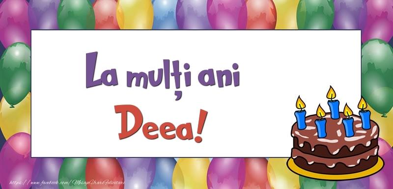 Felicitari de zi de nastere - La mulți ani, Deea!