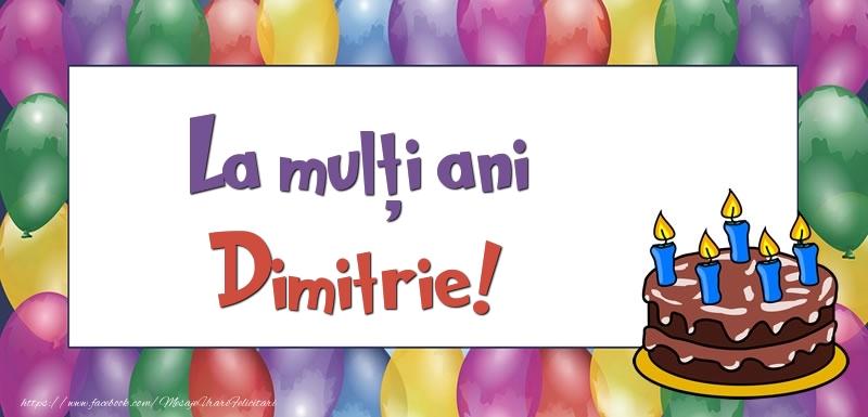 Felicitari de zi de nastere - La mulți ani, Dimitrie!