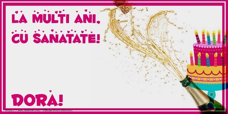 Felicitari de zi de nastere - La multi ani, cu sanatate! Dora