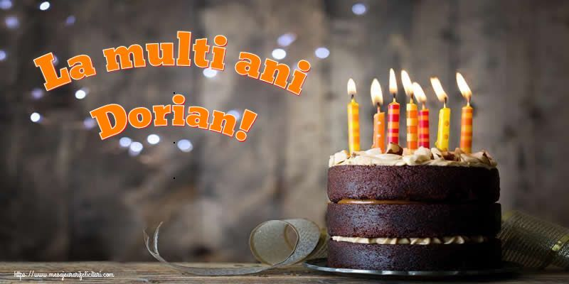 Felicitari de zi de nastere - La multi ani Dorian!