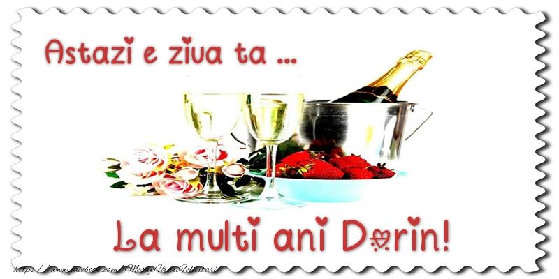 Felicitari de zi de nastere - Astazi e ziua ta... La multi ani Dorin!