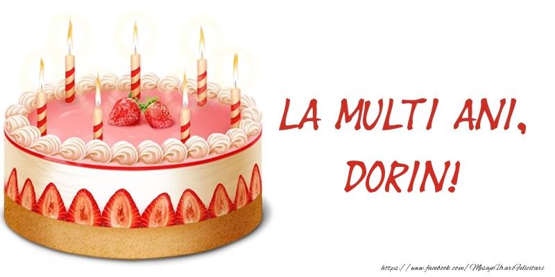 Felicitari de zi de nastere - La multi ani, Dorin! Tort