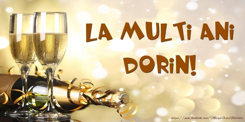 Felicitari de zi de nastere - Sampanie - La multi ani, Dorin!