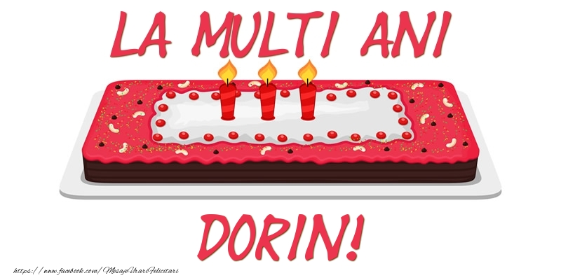 Felicitari de zi de nastere - Tort La multi ani Dorin!