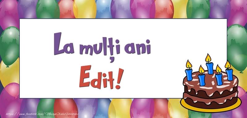 Felicitari de zi de nastere - La mulți ani, Edit!