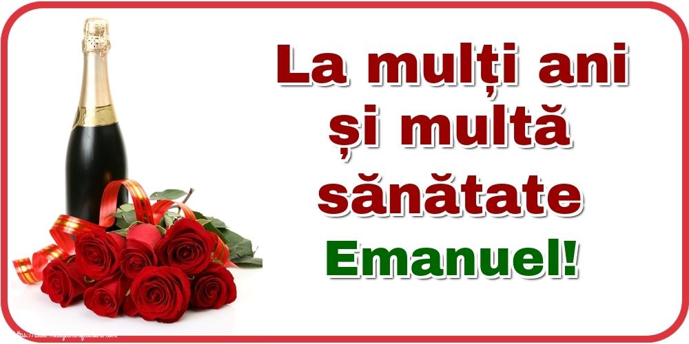 Felicitari de zi de nastere - La mulți ani și multă sănătate Emanuel!