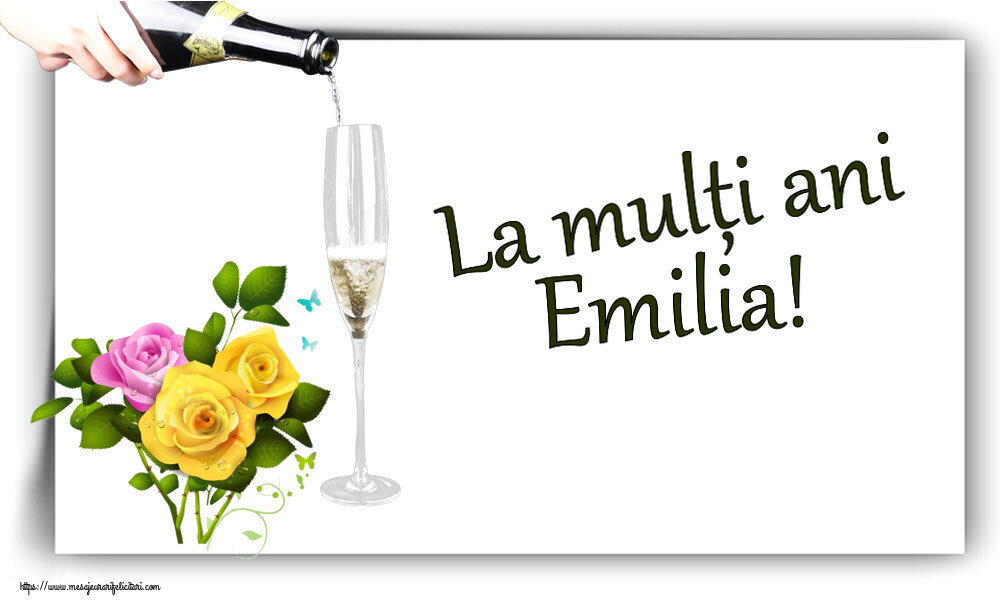 Felicitari de zi de nastere - La mulți ani Emilia!