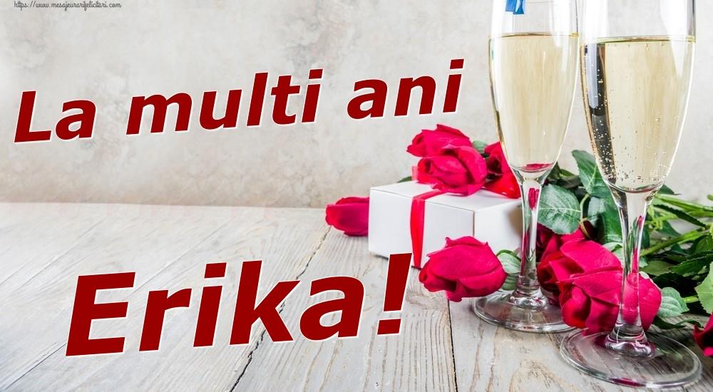 Felicitari de zi de nastere - La multi ani Erika!