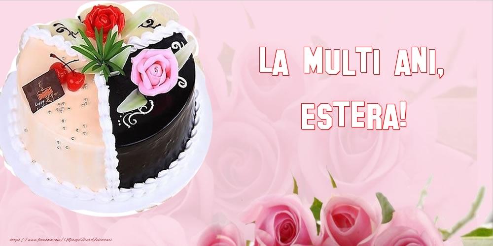 Felicitari de zi de nastere - La multi ani, Estera!