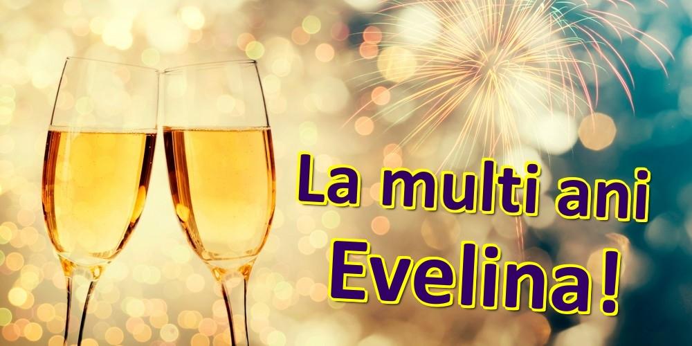 Felicitari de zi de nastere - La multi ani Evelina!