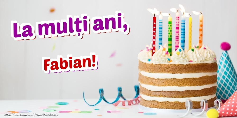 Felicitari de zi de nastere - La mulți ani, Fabian