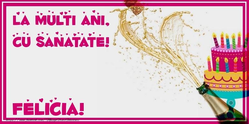 Felicitari de zi de nastere - La multi ani, cu sanatate! Felicia