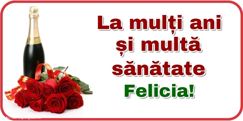 Felicitari de zi de nastere - La mulți ani și multă sănătate Felicia!