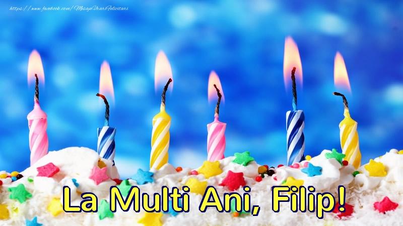 Felicitari de zi de nastere - La multi ani, Filip!