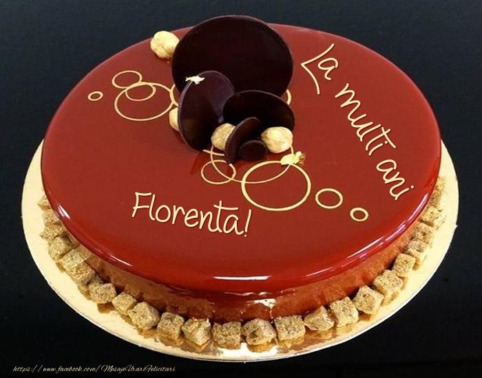 Felicitari de zi de nastere - Tort - La multi ani Florenta!