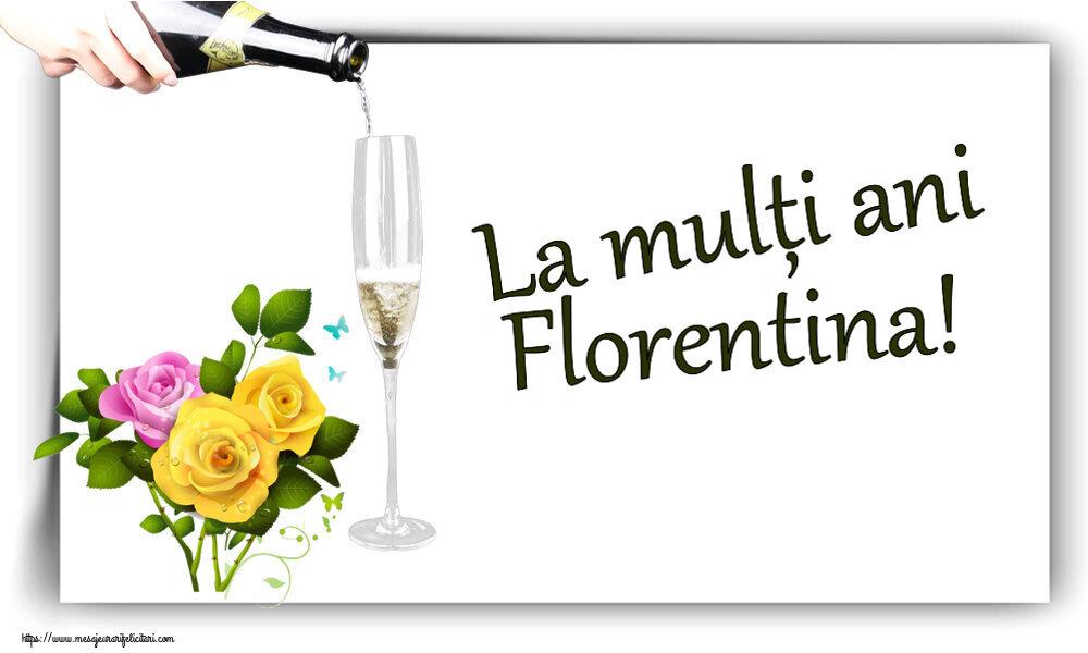 Felicitari de zi de nastere - La mulți ani Florentina!