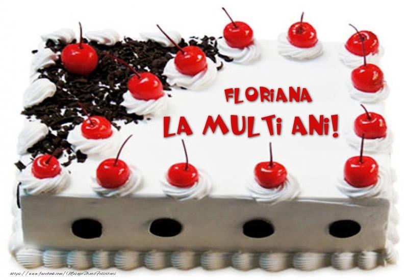Felicitari de zi de nastere - Floriana La multi ani! - Tort cu capsuni