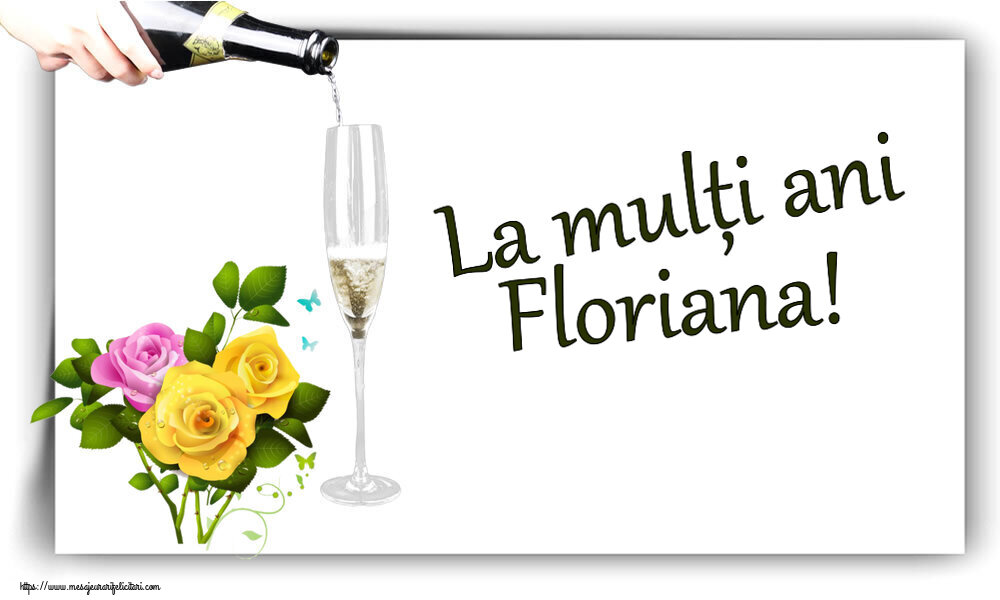 Felicitari de zi de nastere - La mulți ani Floriana!