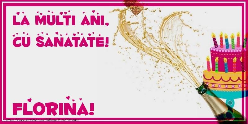 Felicitari de zi de nastere - La multi ani, cu sanatate! Florina