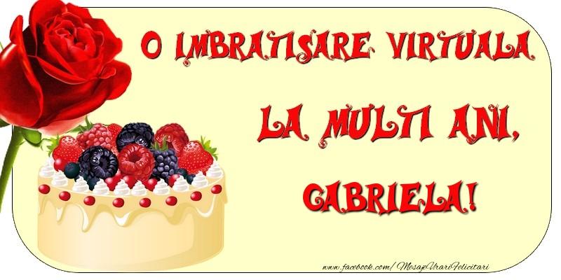 Felicitari de zi de nastere - O imbratisare virtuala si la multi ani, Gabriela