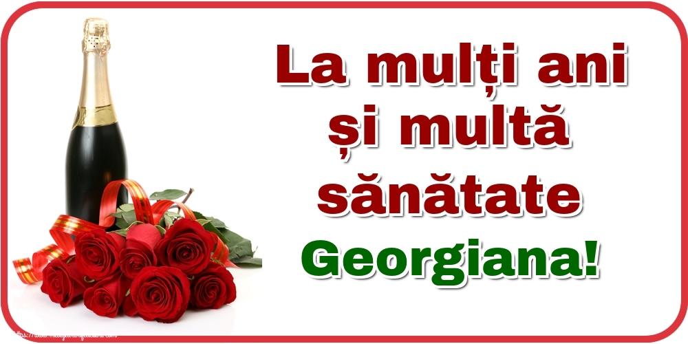 Felicitari de zi de nastere - La mulți ani și multă sănătate Georgiana!
