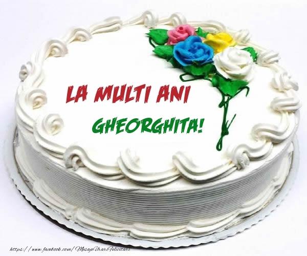 Felicitari de zi de nastere - La multi ani Gheorghita!