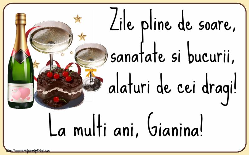Felicitari de zi de nastere - Zile pline de soare, sanatate si bucurii, alaturi de cei dragi! La multi ani, Gianina!