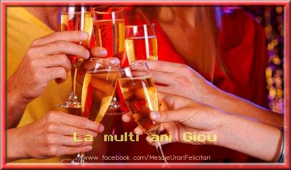 Felicitari de zi de nastere - La multi ani Gicu