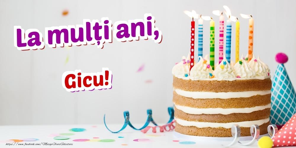 Felicitari de zi de nastere - La mulți ani, Gicu