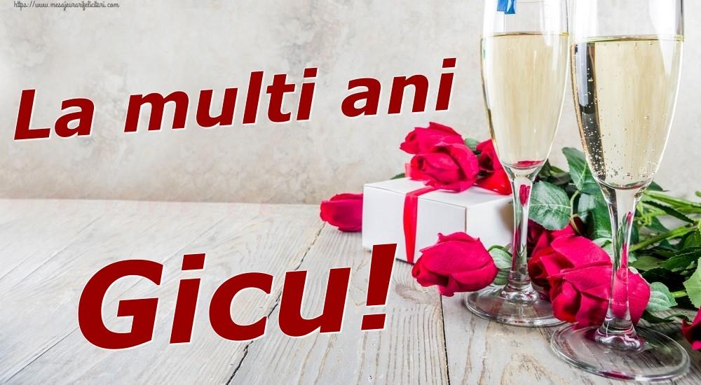 Felicitari de zi de nastere - La multi ani Gicu!