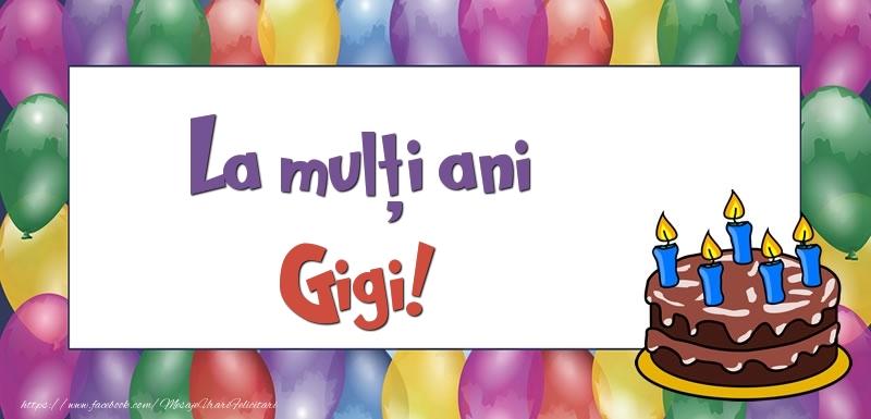 Felicitari de zi de nastere - La mulți ani, Gigi!