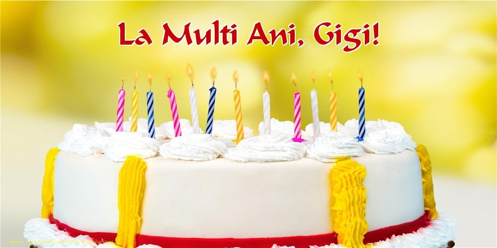 Felicitari de zi de nastere - La multi ani, Gigi!