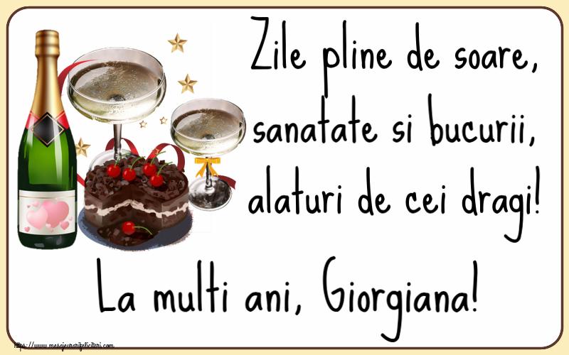Felicitari de zi de nastere - Zile pline de soare, sanatate si bucurii, alaturi de cei dragi! La multi ani, Giorgiana!