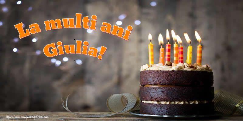 Felicitari de zi de nastere - La multi ani Giulia!