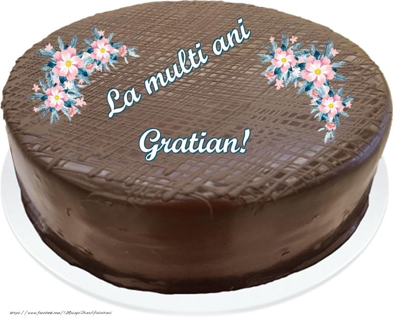 Felicitari de zi de nastere - La multi ani Gratian! - Tort de ciocolata