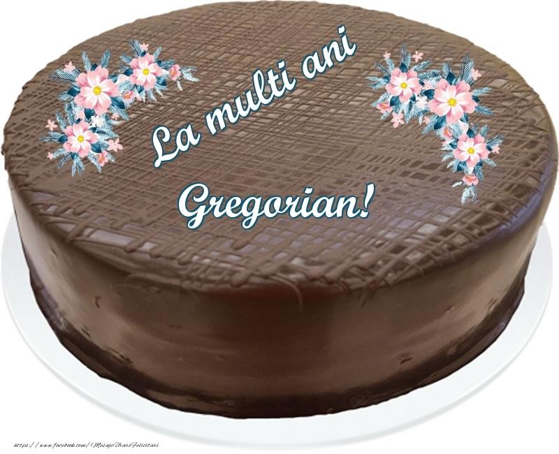 Felicitari de zi de nastere - La multi ani Gregorian! - Tort de ciocolata