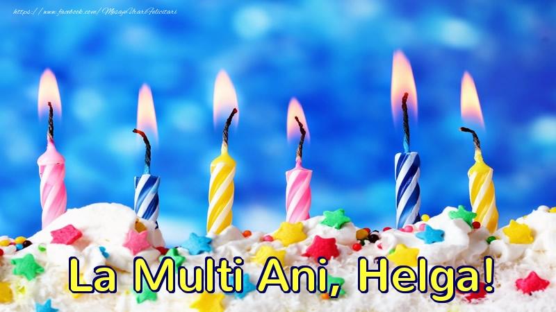 Felicitari de zi de nastere - La multi ani, Helga!