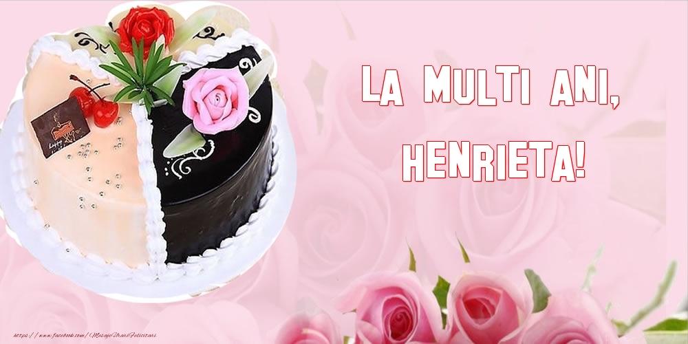 Felicitari de zi de nastere - La multi ani, Henrieta!