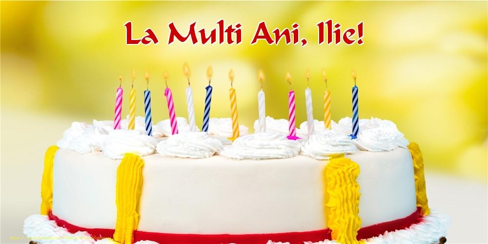 Felicitari de zi de nastere - La multi ani, Ilie!