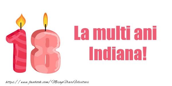 Felicitari de zi de nastere - La multi ani Indiana! 18 ani