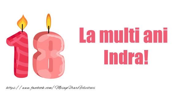 Felicitari de zi de nastere - La multi ani Indra! 18 ani